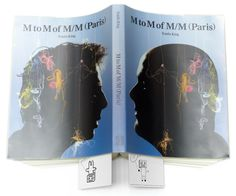 M to M of M/M (Paris): Fashion, Music, Art, Graphics, and Visual Styling from the Groundbreaking Design Studio