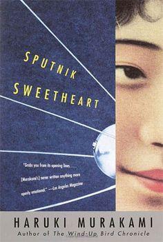 Sputnik Sweetheart by Haruki Murakami. Wonderful book about unrequited/ one sided love. I cried :(