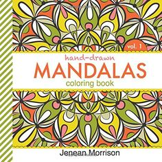 Hand Drawn Mandalas Coloring Book Volume One An Adult For Stress