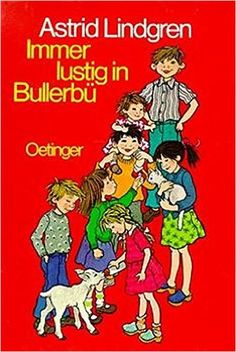 Immer lustig in Bullerbü: Amazon.de: Astrid Lindgren, Ilon Wikland, Karl K Peters: Bücher