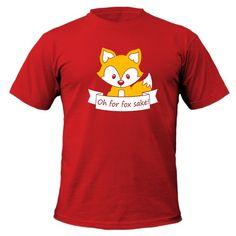 9887 Oh For Fox Sake T-shirt