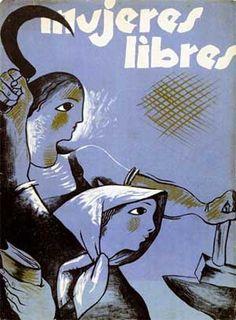 Género con Clase: España: Mujeres libres: un precedente de feminismo combativo