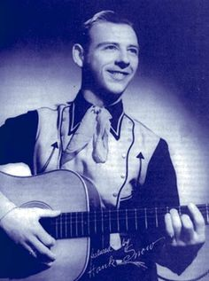 Country Music Legend Hank Snow was born in Brooklyn, Nova Scotia, May 9, 1914.