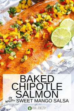 This Chipotle Salmon with Mango Salsa is an easy and healthy dinner.  Rich in Omega-3 and high in protein, salmon is a great dinner for the family.  A spicy chipotle flavor and a sweet mango salsa make for a delicious dinner!  Ana Ankeny - Healthy Recipes Easy Whole 30 Recipes, Paleo Recipes Easy, Easy Healthy Dinners, Clean Eating Recipes, Healthy Dinner Recipes, Whole30 Recipes, Protein Recipes, Easy Dinners, Summer Recipes