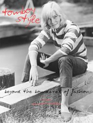 tomboy style.. one of my fav. blogs published a book and i can't wait to buy it.