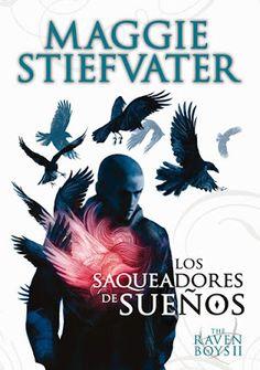 Perdida en un mundo de libros: Reseña The Raven Boys 2 Los saqueadores de sueños - Maggie Stiefvater