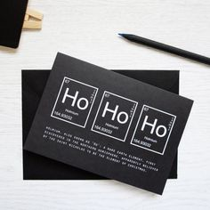 Geeky Periodic Table Christmas Greeting Card Packs. Ho Ho Ho Holmium. Black Festive Science Single Cards. Unique Chemistry Nerd Monochrome
