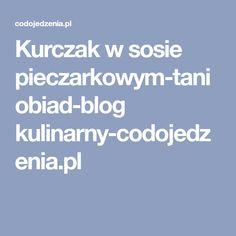 Kurczak w sosie pieczarkowym-tani obiad-blog kulinarny-codojedzenia.pl