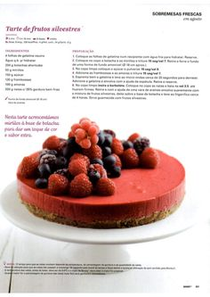 Tarte de frutos vermelhos Food Cakes, Sweet Recipes, Cake Recipes, Healthy Recipes, Kitchen Reviews, Coco, Sweet Pie, Perfect Food, Kids Meals