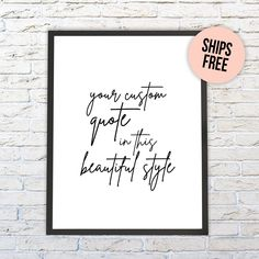 PERSONALIZED QUOTE PRINT, Custom Print, Custom Quote, Custom Wall Print, Custom Saying Wall Art, Custom Printable, Custom Wall Decor by Socialholic on Etsy Quote Prints, Wall Prints, Framed Poem, Customized Gifts, Custom Gifts, Funny Thank You, Create Your Own Card, Personalised Christmas Cards, Unique Birthday Gifts