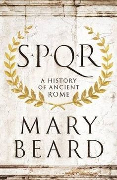 SPQR: A History of Ancient Rome (Hardback)