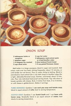 VINTAGE RECIPES: 1950S SOUPS: The following recipes are from A Picture Treasury of Good Cooking, 1953. )scroll down the site for more recipes)