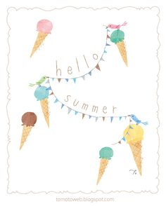 tomoto: Hello Summer * bunting and ice cream...how perfect is this???? *