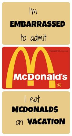 (I'm embarrassed to admit) I eat at McDonalds on vacation - http://www.pointswithacrew.com/im-embarrassed-admit-eat-mcdonalds-vacation/?utm_medium=PWaC+Pinterest