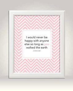 Downton Abbey Quote -8x10 Pastel Pink and White Chevron Art Print.