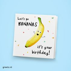 It's Your Birthday, Birthday Cards, Happy Birthday, Go Bananas, How I Met Your Mother, Bible Crafts, Marianne Design, Day Wishes, Minnie