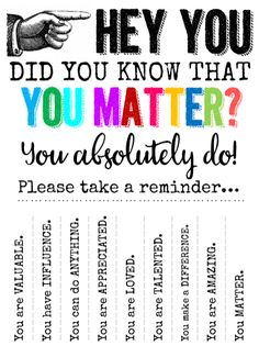 I love the  You Matter  movement.  It is a beautiful way to have students involved in the social and emotional side of school, friends and...