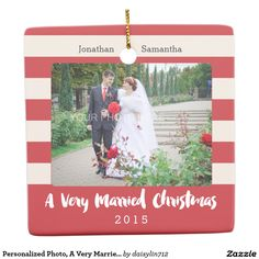 Personalized Photo, A Very Married Christmas Square Ornament