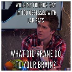 Me exactly..... my friend say I'm obsessed, I say I'm surviving. Without Lab Rats I'm pretty sure there would be no me........VIVA LA LAB RATS