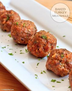 Baked Turkey Meatballs  1 pound ground turkey 1 egg 1/2 cup bread crumbs (use oats instead) 1/4 cup chopped parsley 1 clove garlic, finely diced 1/4 cup shallot or onion, finely diced 1 tablespoon tomato paste 1 teaspoon salt, or to taste 1 teaspoon pepper, or to taste
