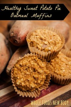 {Healthy Sweet Potato Pie Oatmeal Muffins} My new favorite muffins!! #cleaneating #wholefoodsnewbody
