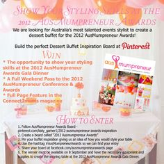 Mumpreneur is looking for Australia's most talented events stylist to create a dessert buffet for the 2012 AusMumpreneur Awards!  Build the perfect Dessert Buffet Inspiration Board at Pinterest to WIN! #Australia #Competitions Dessert Buffet, Inspiration Boards, Competition, Awards, Stylists, Australia, Events, Create, Desserts
