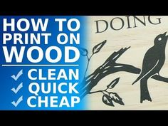 How to Transfer Ink to Wood - YouTube