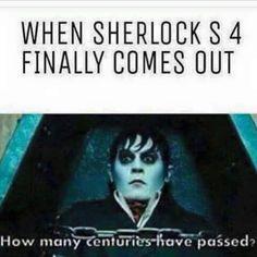 When Sherlock season 4 FINALLY comes out: How many centuries have passed?