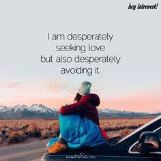 I Am Desperately Seeking Love - https://themindsjournal.com/desperately-seeking-love/