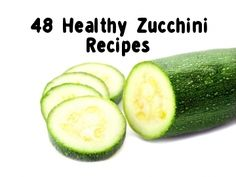 48 Zucchini Recipes - many of these are full-on paleo, while others could be vegetarian/vegan
