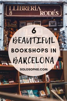 Are you a bibliophile visiting Spain and Europe? Here's your ultimate guide to the best Barcelona bookshops, the perfect bookstores for bookworms taking a trip to the capital city of Catalonia