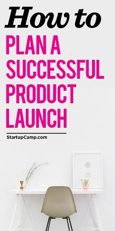 How to Plan a Successful Product Launch