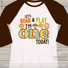 zoo / jungle theme First 1st birthday shirt - let's roar and play i'm one today lion tiger giraffe elephant alligator raglan birthday shirt by zoeysattic on Etsy https://www.etsy.com/listing/240260434/zoo-jungle-theme-first-1st-birthday