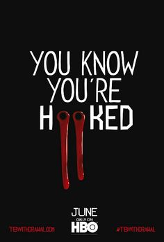 "True Blood I ""you know you're hooked"" #waitingsucks"