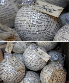 "Clear, glass ornaments decoupaged with vintage German papers, sprinkled with glass glitter and tied with ""Noel"" made on a printer"