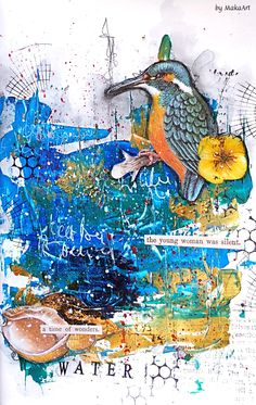 Art journal page - Shape of water... Welcome to my blog! My latest work I am sharing with you is a mixed media art journal page called Shape of water . For the backgroun...