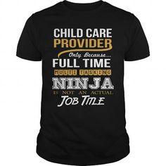 CHILD CARE PROVIDER - NINJA GOLD T-SHIRTS, HOODIES, SWEATSHIRT (22.99$ ==► Shopping Now)