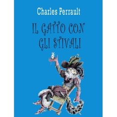 Il Gatto con gli Stivali (con illustrazioni) (Italian Edition) (Kindle Edition)  http://www.amazon.com/dp/B007S1KAY0/?tag=helhyd-20  B007S1KAY0