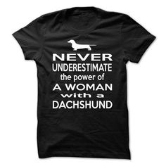 Never Underestimate The Power An Of A Woman With A DACHSHUND T Shirts, Hoodie