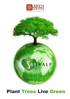 #SHRI Group Go #Green and Save your #Environment...