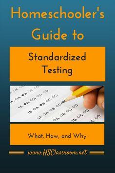 Homeschooler's Guide to Standardized Testing | hsclassroom.net
