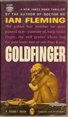 """Goldfinger"" Signet Paperback by Ian Fleming James Bond Movie Posters, James Bond Books, New James Bond, James Bond Movies, Gentlemans Club, Roger Moore, Pulp Fiction, Fiction Books, Casino Royale"