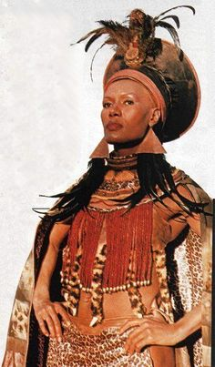 Shaka Zulu: The Last Great The Legendary Grace Jones as Queen Nandi Grace Jones, African Tribes, African Women, African Beauty, African Fashion, Zulu Women, Zulu Warrior, African Royalty, Vintage Black Glamour