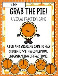 Grab the Pie is an engaging high interest way for students to develop a conceptual understanding of fractions. This problem solving game offers a non-explicit way for students to identify and compare fractions. This game is also self-differentiating, since students are able to claim a fraction in any form.