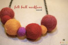 felt ball necklace tutorial - I'm a proud owner