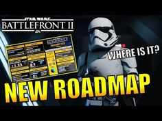 Where Is Battlefront 2's Roadmap? - (Possibly Released Soon?) Star Wars Battlefront 2
