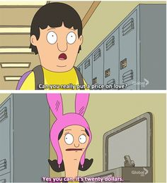 Yes you can - Bob's Burgers
