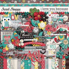 I Love You Because by Amber Shaw & Blagovesta Gosheva. Now available at Sweet Shoppe Designs.