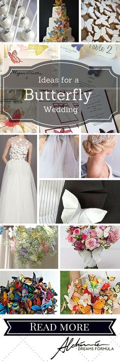 Amazing ideas for a fabulous butterfly wedding! Butterfly wedding theme: how to set it