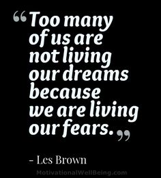 Is fear holding you back? Don't let it!